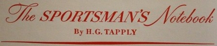 The Sportsmans Notebook and Tap's Tips by HG Tapply 1964 Hardcover Former Lib ed